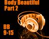 body beautiful pt. 2