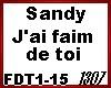 Sandy J ai Faim De Toi