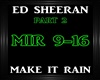 Ed Sheeran-Make It Rain2