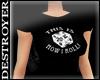 {D} How I Roll