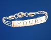 ( YOURS ) right bracelet