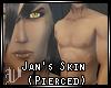 Jan's Skin (Pierced)