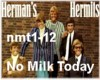 HB No Milk Today