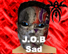 J.O.B - Sad Mask