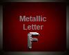 Silver Metallic Letter F