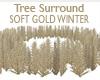 ST Tree Surround - GOLD