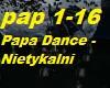 Papa Dance - Nietykalni