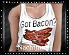 N  Got Bacon? Shirt