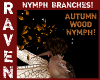 NYMPH BRANCHES AUTUMN!