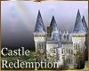 Castle Redemption