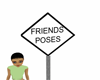 (SL)Friends Pose Sign