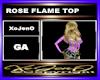 ROSE FLAME TOP