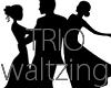 TRIO Waltzing - dance