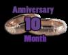 10 Months Anniversay