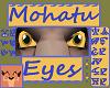 Mohatu Eyes [UNI]