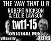 R. NICKSON -The Way That