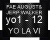 FAE AUGUST&JERP WALKER