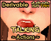 Talking Actions
