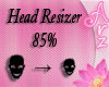[Arz]Head Resizer 85%