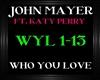 JohnMayer~WhoYouLove