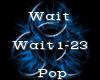 Wait -Pop-