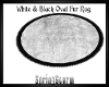 White & Black Oval Fur R