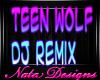 teen wolf dj remix
