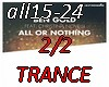 All or nothingTRANCE2/2