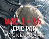 Wicked Game- Epic pop