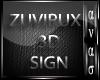 AN- ZUVIRUSX 3D SIGNS