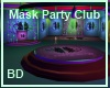 [BD] Mask Party Club