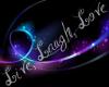 Neon Live, Laugh, Love