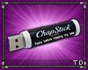 *T ChapStick