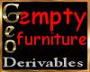 Geo Empty Furniture der