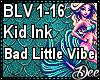 Kid Ink: Bad Little Vibe