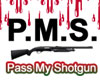 PMS shotgun sticker
