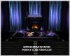 (M) PURPLE CLUB FIREPLAC