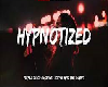 SONG - Hypnotized- M-F