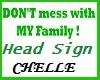 Family Head Sign