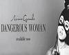 A Grande Dangerous Women