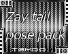 T|» Zay Tail Pose Pack