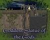 Goddess Statue OT Gods