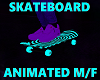 Skateboard *Glow *M/F