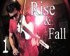 Rise & Fall 1
