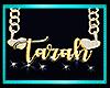 Tarah chain