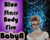 ~BA Blue Stars Body Fire