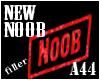 [A44] New NOOB