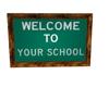 School Welcome Sign