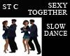 ST C SLOW DANCING WITH U