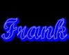 (1M) Frank neon